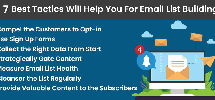 7 Best Tactics Will Help You For Email List Building