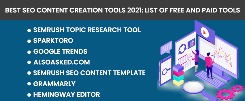 Best SEO Content Creation Tools 2021: List Of Free and Paid Tools